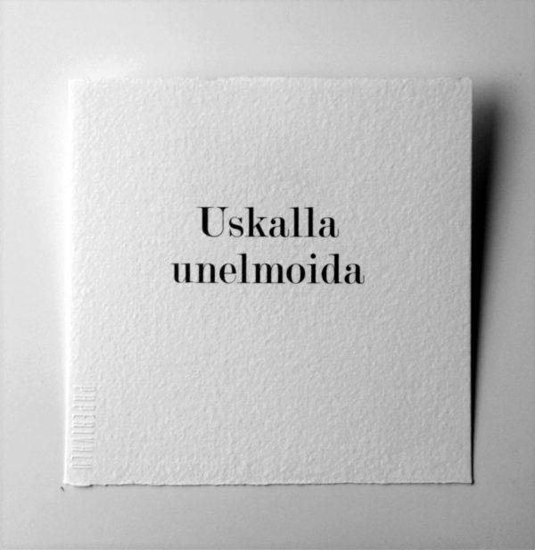 Kortti teksti / Uskalla unelmoida-0